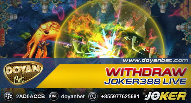 Withdraw Joker388